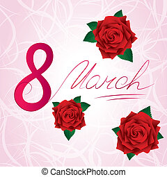 8 march Women's Day card with red lush roses