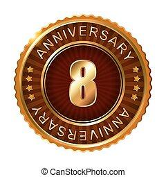 8 years anniversary golden brown label.