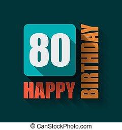 80, feliz cumpleaños, plano de fondo, o, card.