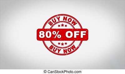 80% Percent Off Buy Now Signed Stamping Text Wooden Stamp Animation. Red Ink on Clean White Paper Surface Background with Green matte Background Included.