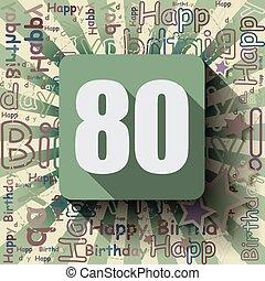80, scheda compleanno, felice