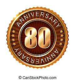 80 years anniversary golden brown label.