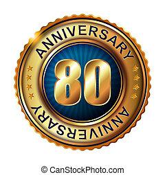 80 years anniversary golden label. Vector illustration.