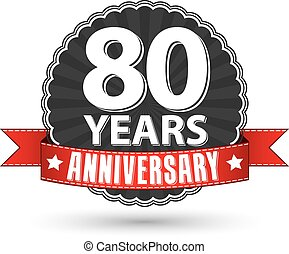 80 years anniversary retro label with red ribbon, vector illustration