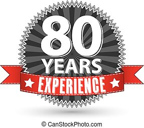 80 years experience retro label with red ribbon, vector illustration