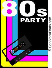 80s Party Poster - 80s Party Design - Retro Audio Cassette...