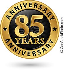 85, anni, anniversario, oro, etichetta, vettore, illustrazione