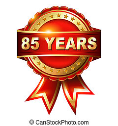 85 years anniversary golden label with ribbon