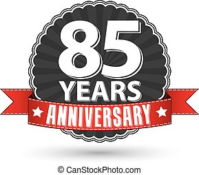 85 years anniversary retro label with red ribbon, vector illustration