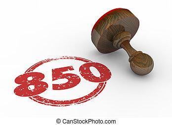 850 Top Credit Score Rating Number Stamp 3d Illustration