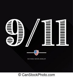 9-11, We will never forget - September 11, 2001