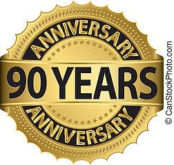 90, años, dorado, aniversario, etiqueta