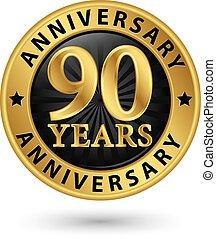 90, anni, anniversario, oro, etichetta, vettore, illustrazione
