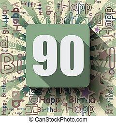 90 Happy Birthday card
