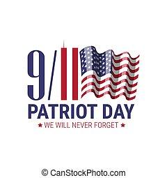 9/11, forget., nosotros, terrorista, voluntad, monumento conmemorativo, patriota, nunca, ataques, day.