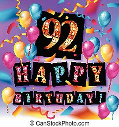 92 years anniversary, happy birthday joy celebration. Vector...
