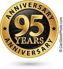 95, anni, anniversario, oro, etichetta, vettore, illustrazione