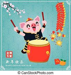 año, nuevo, diseño, rico, chino, cerdo, y, usted, mejor, meanings:, drum., riqueza, fraseología, desear, cartel, feliz, prosperous., prosperidad, vendimia, año