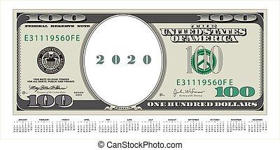 A 100 dollar bill that?s also a 2020 calendar