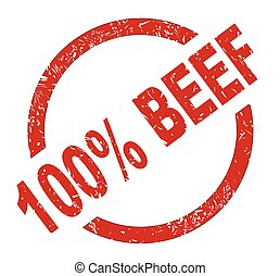 A 100 Percent Beef red ink stamp on a white background