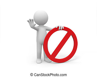 prohibitory sign - A 3d people is holding a prohibitory sign