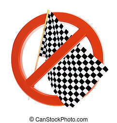 a ban on race and drive fast on a white background