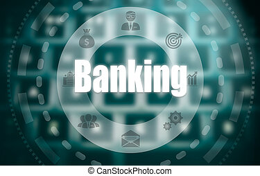 A banking concept on a futuristic computer display over a blured image of a keyboard.