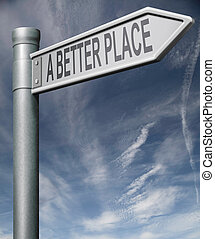 a better place road sign with clipping path - a better palce...