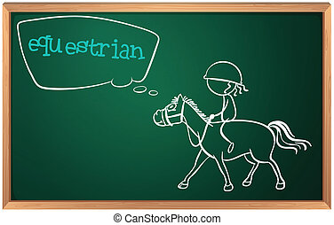 A blackboard with a drawing of an equestrian