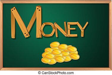 A blackboard with money