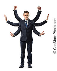 A businessman with six arms making fists, stopping and welcoming motions.