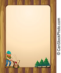 A busy lumberjack in front of the empty wooden template