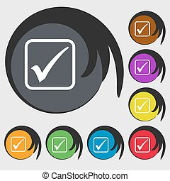A check mark icon sign. Symbol on eight colored buttons. Vector