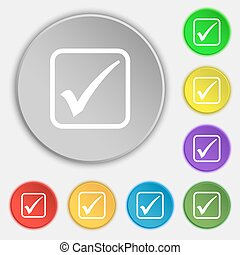 A check mark icon sign. Symbol on eight flat buttons. Vector