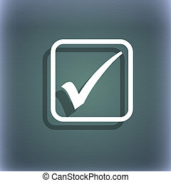 A check mark icon symbol on the blue-green abstract background with shadow and space for your text.