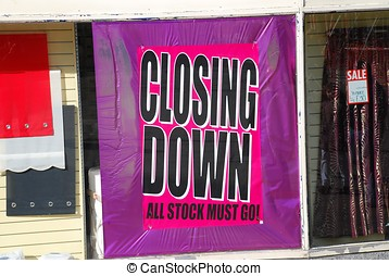 Closing Down poster - A Closing Down poster in a shop window...
