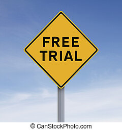 Free Trial - A conceptual road sign indicating Free Trial