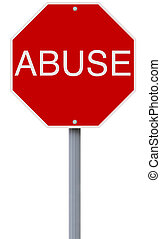 Abuse - A conceptual stop sign indicating Abuse