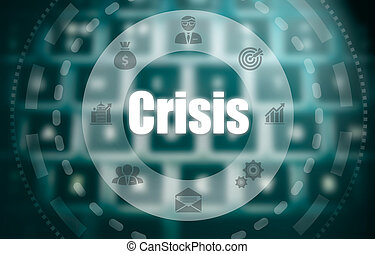 A crisis concept on a futuristic computer display over a blured image of a keyboard.
