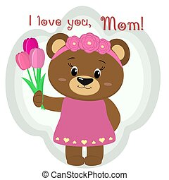 A cute brown bear holds three tulips. Congratulations on your mother s day, in the style of cartoons.