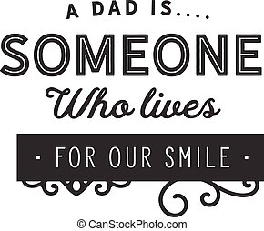 a dad is someone who lives