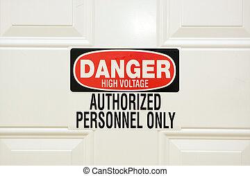 "Danger High Voltage - A ""Danger High Voltage"" sigh is ..."