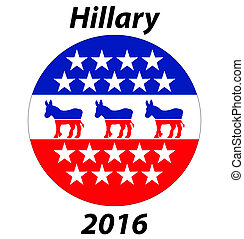 A Democrat button, sign for Hillary for 2016