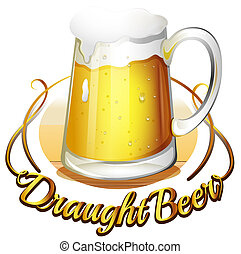A draught beer label - Illustration of a draught beer label...