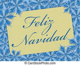 Feliz Navidad - A Feliz Navidad card, A Card with words...