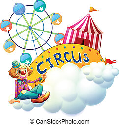 A female clown beside the circus signboard
