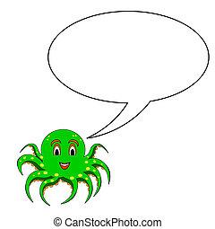 A funny cartoon octopus with a speech bubble