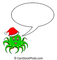 A funny Christmas cartoon octopus with a talking bubble