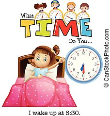 A girl wake up at 6:30