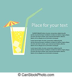 A glass of lemonade, a soda with ice and a cocktail umbrella. Lemon juice. A glass of lemon cocktail with a straw. Vector illustration on isolated background with space for your text.